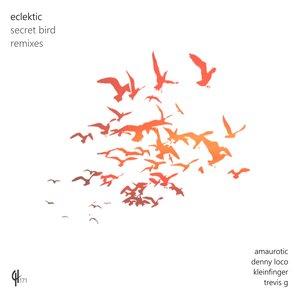 ECLEKTIC - Secret Bird