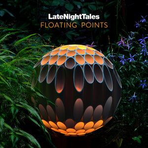 FLOATING POINTS/VARIOUS - Late Night Tales: Floating Points