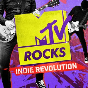 VARIOUS - MTV Rocks/Indie Revolution (Explicit)