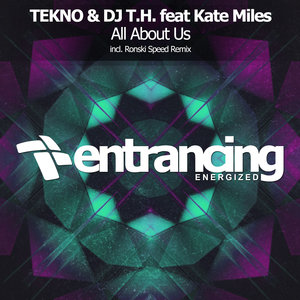 TEKNO & DJ T.H feat KATE MILES - All About Us