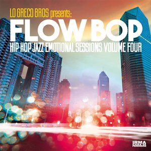FLOW BOP/LO GRECO BROS - Hip Hop Jazz Emotional Sessions Vol 4