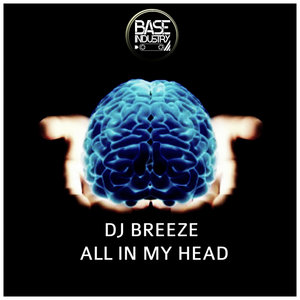 DJ BREEZE - All In My Head