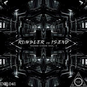 IS END/RUMBLER - Noise Code Vol 3