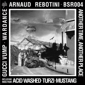ARNAUD REBOTINI - Another Time, Another Place (Remixes)