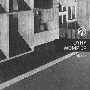 DYHY - WOMP EP