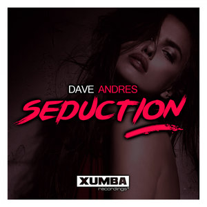 DAVE ANDRES - Seduction