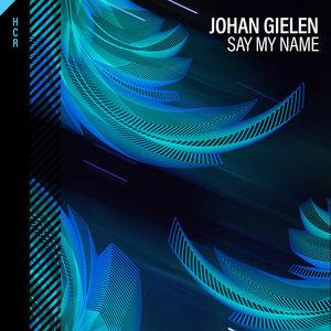 JOHAN GIELEN - Say My Name