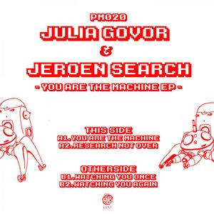 JULIA GOVOR & JEROEN SEARCH - You Are The Machine EP