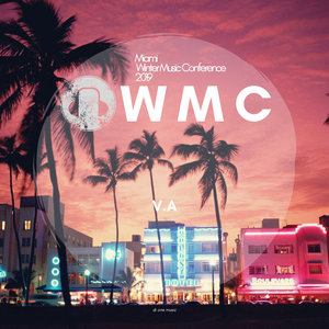 VARIOUS - Miami Winter Music Conference 2019