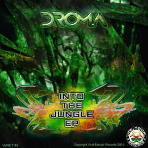 DROMA - Into The Jungle EP