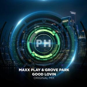 MAXX PLAY feat GROVE PARK - Good Lovin