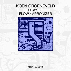 KOEN GROENEVELD - Flow EP