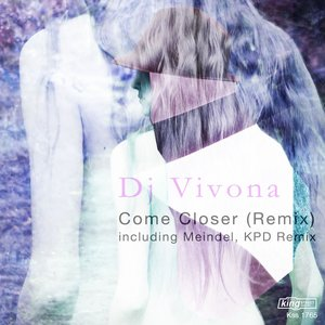 DJ VIVONA - Come Closer