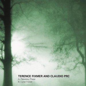 TERENCE FIXMER/CLAUDIO PRC - Lunar Forest EP