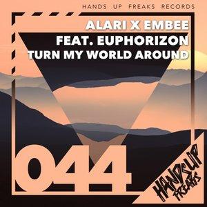 ALARI/EMBEE feat EUPHORIZON - Turn My World Around