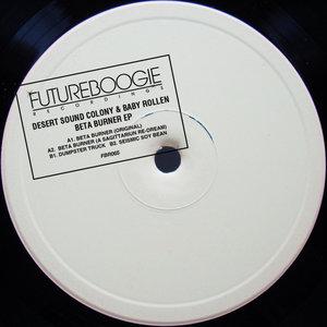 BABY ROLLEN/DESERT SOUND COLONY - Beta Burner