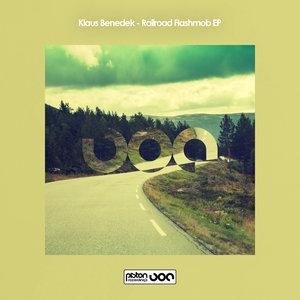 KLAUS BENEDEK - Railroad Flashmob EP