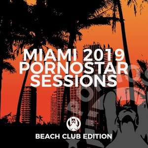 VARIOUS - Miami 2019 - Pornostar Session 2019