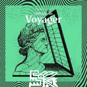 HABISCHMAN - Voyager