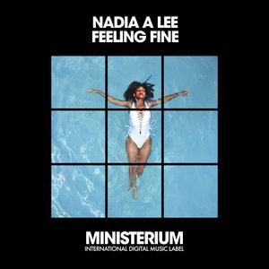 NADIA A LEE - Feeling Fine