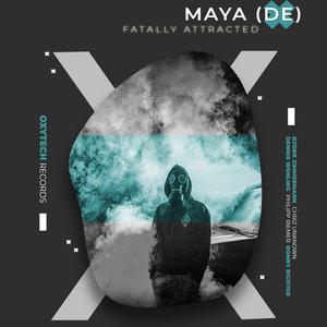 MAYA (DE) - Fatally Attracted