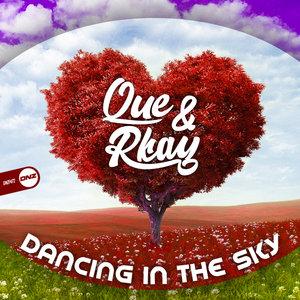 QUE & RKAY - Dancing In The Sky