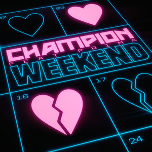 CHAMPION feat PRIMA - Weekend