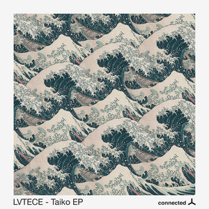 LVTECE - Taiko EP