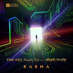 VINI VICI/REALITY TEST/SHANTI PEOPLE - Karma