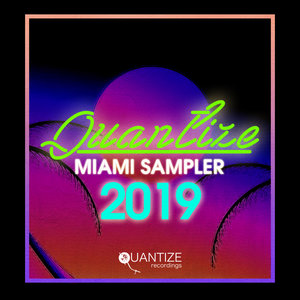 VARIOUS/DJ SPEN - Quantize Miami Sampler 2019
