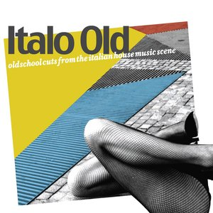 VARIOUS - Italo Old (Old School Cuts From The Italian House Music Scene)