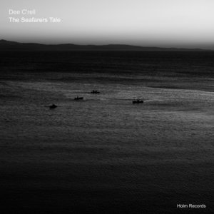DEE C'RELL - The Seafarers Tale