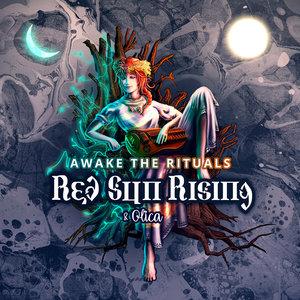 RED SUN RISING/OLICA - Awake The Rituals