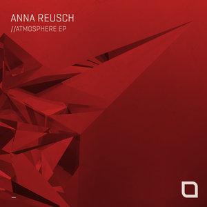 ANNA REUSCH - Atmosphere EP
