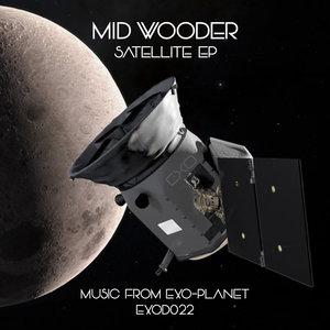 MID WOODER - Satellite EP