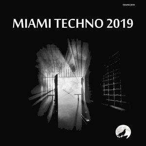 VARIOUS - MIAMI TECHNO 2019