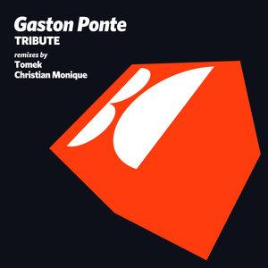 GASTON PONTE - Tribute