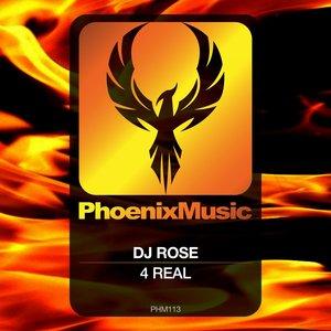 DJ ROSE - 4 Real