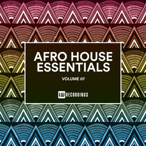 VARIOUS - Afro House Essentials Vol 07