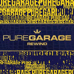 VARIOUS - Pure Garage Rewind