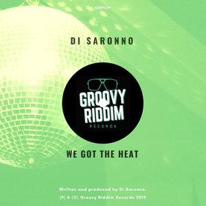 DI SARONNO - We Got The Heat