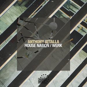 ANTHONY ATTALLA - House Nation/Werk
