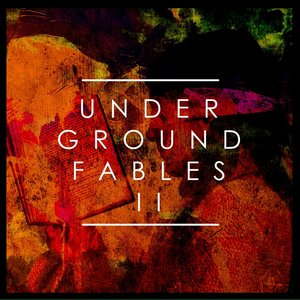 VARIOUS - Underground Fables Vol 2