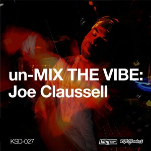 JOE CLAUSSELL - Unmix The Vibe
