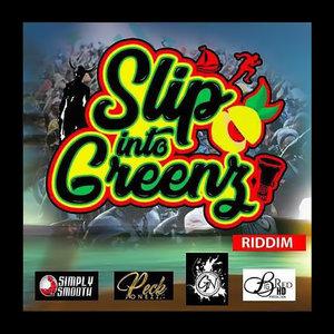 VARIOUS - Slip Into Greenz Riddim