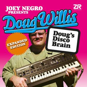 DOUG WILLIS - Doug Willis - Doug's Disco Brain (Expanded Edition)