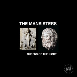 THE MANSISTERS/KASPER BJORKE/SEXY LAZER - Queens Of The Night: Sisters & Brothers Vol 07