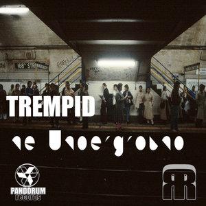 TREMPID - The Underground