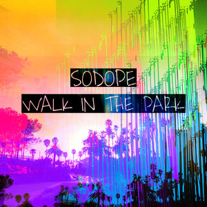 SODOPE - Walk In The Park