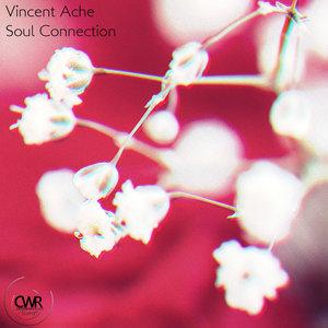 VINCENT ACHE - Soul Connection